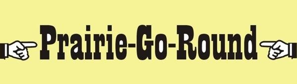 Prairie*Go*Round