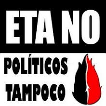 ETA NO, Polticos tampoco.