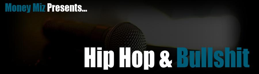 Hip-Hop & Bullshit