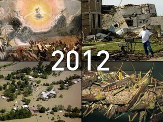Unprecedented catastrophe will precede the end of the world in 2012, believers say, such as massive earthquakes, tidal waves and volcanic eruptions, among other calamities.