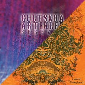 GULTSKRA ARTIKLER / LANTERNS, Berezka/Monkey Lament (2008, psychedelic tones)