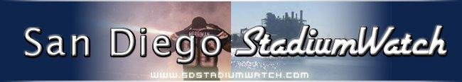 San Diego Stadium Watch