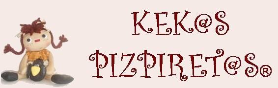 KEK@S PIZPIRET@S