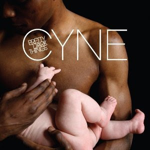 Album Review: CYNE – Pretty Dark Things (2008)