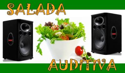Salada Auditiva