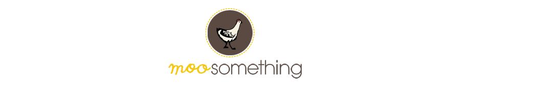 MOO SOMETHING