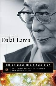 The Universe in a Single Atom---A Wonderful Book About the Convergence of Science and Spirituality