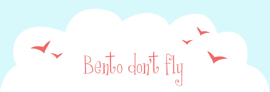 Bento don't fly