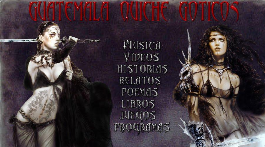 GUATEMALA ,QUICHE, GOTICOS  X DARIO