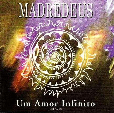 amor mn. amor mn. Madredeus - Um Amor Infinito; Madredeus - Um Amor Infinito