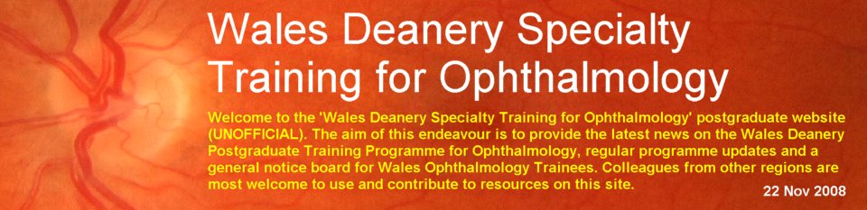 Wales Deanery Specialty Training for Ophthalmology
