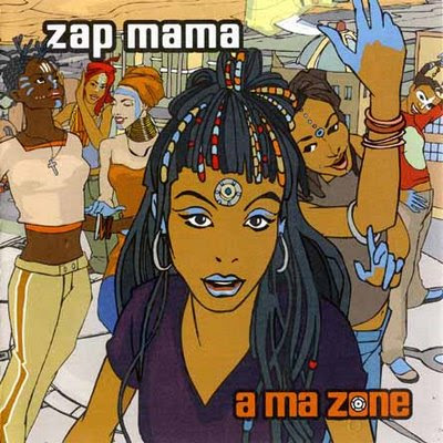 Zap Mama - A Ma Zone (New Release)