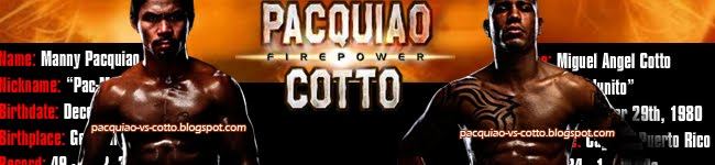 Manny Pacquiao vs Miguel Cotto Latest News and Updates