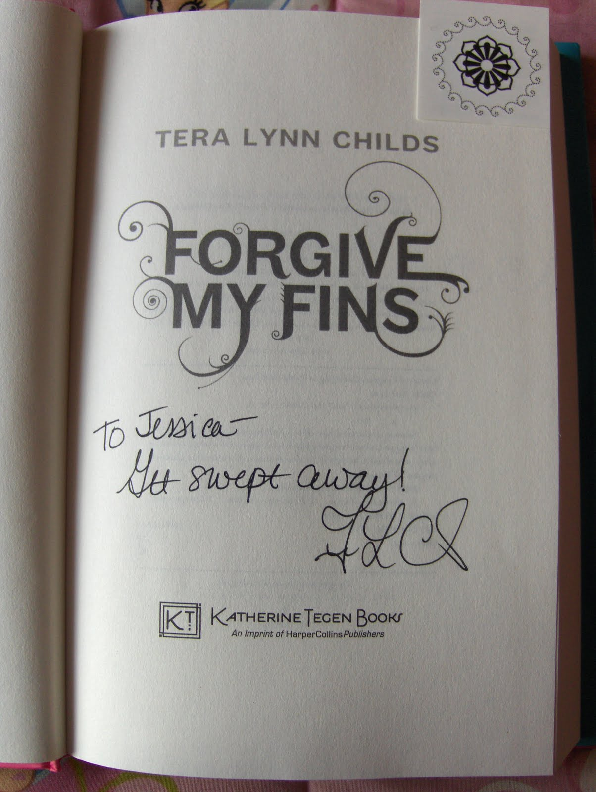 I Won A Signed Personalized Copy Of Forgive My Fins By And From Tera Lynn  Childs On Her Website She Ran A Contest And I Won!! Yay!