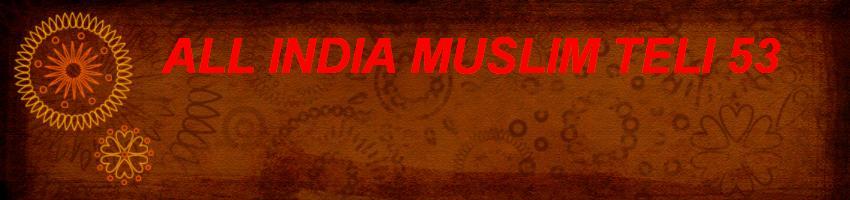 All india muslim teli 53