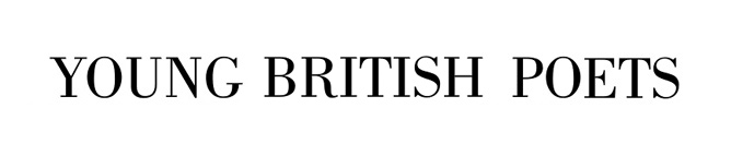 Young British Poets | A poetry blog and online journal | Now open for submissions