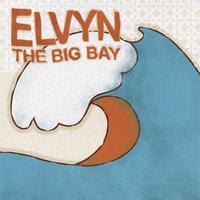 Elvyn - The Big Bay E.P.