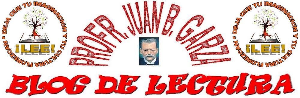 Blog de Lectura de la Primaria Profr. Juan B. Garza