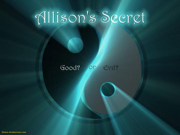 The Allison's Secret