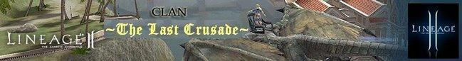 "~ Todo Lineage 2 - By Clan ""The Last Crusade"" ~"