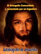 Autobiografía de Jesucristo y comentarios