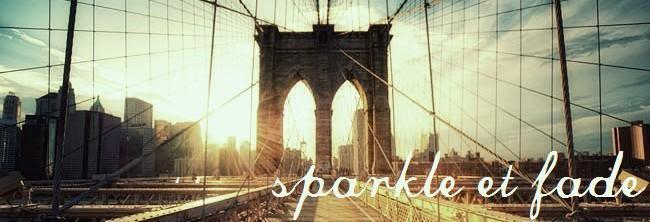 sparkle et fade
