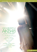 """DOCUMENTARY of AKB48 to be continued / AKB48"""