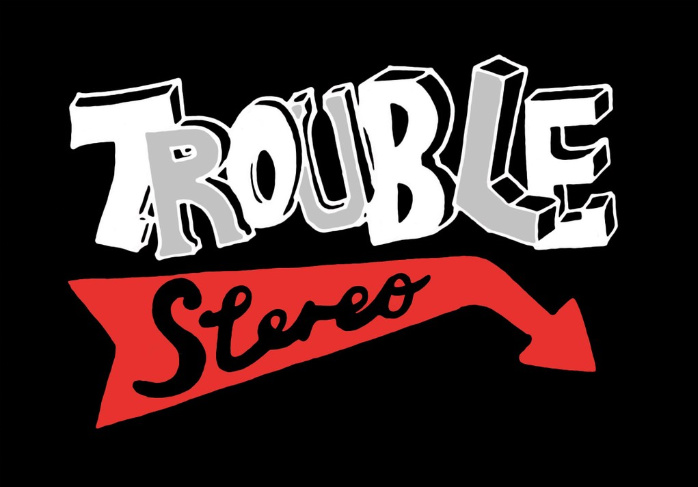 Trouble Stereo