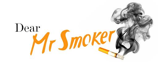 Dear Mr. Smoker