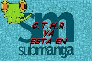 C.T.H.R. en Submanga