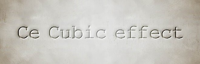 !_Ce_Cubic effect