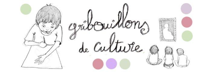 Gribouillons de Culture