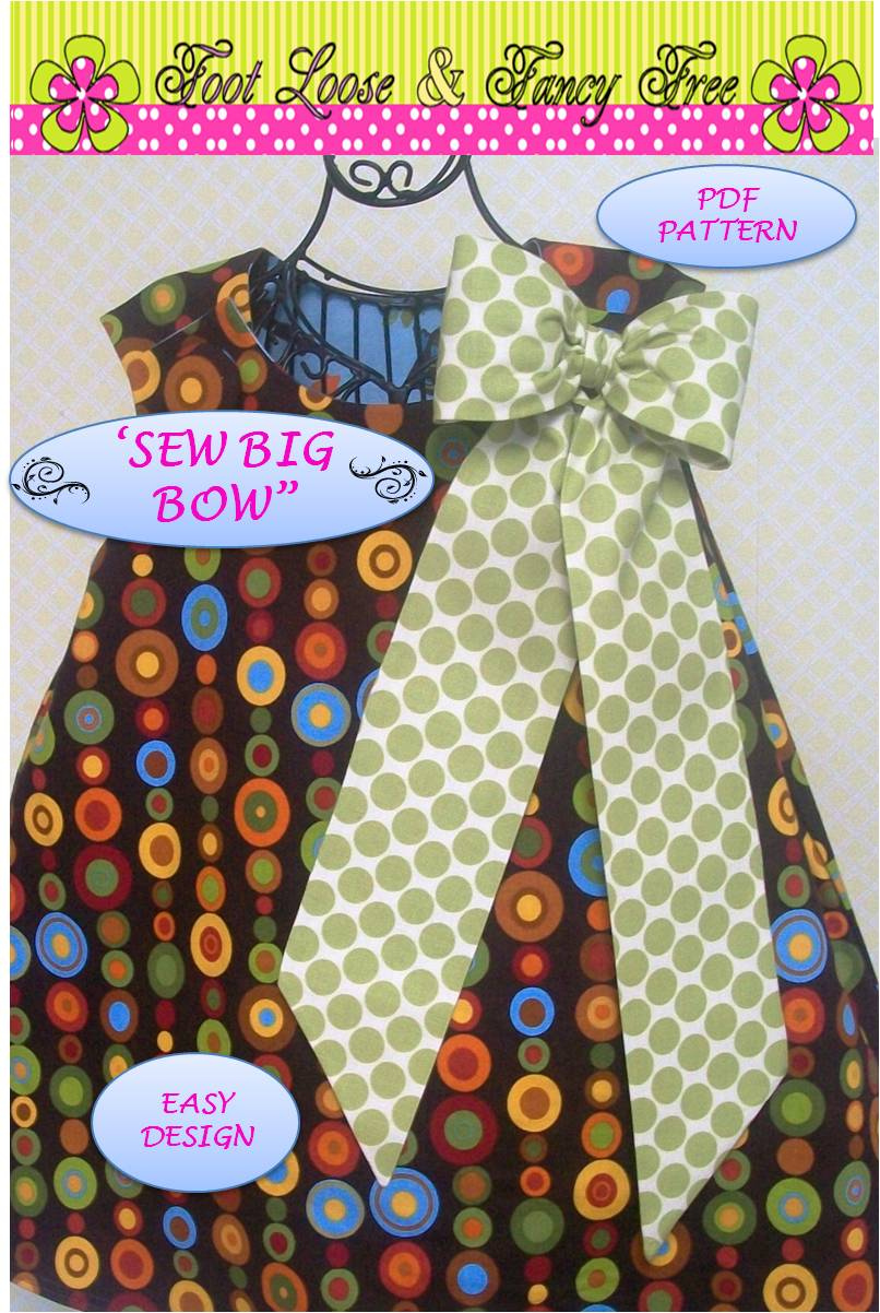Foot Loose And Fancy Free Boutique New Sew Big Bow Pdf Pattern
