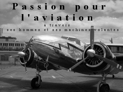 Passion pour l'aviation