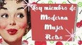 SOY MIEMBRO DE MODERNA MUJER RETRO
