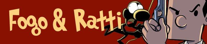 Fogo e Ratti