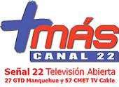 Canal 22 +mascanal