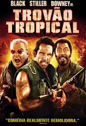 Baixar Filme Trovão Tropical (Dual Audio)