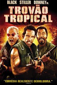 Baixar Filmes Download   Trovão Tropical (Dual Audio) Grátis