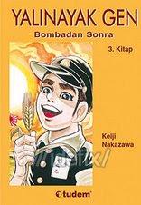 YALINAYAK GEN 3 / Bombadan Sonra