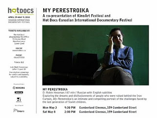 Hot Docs Canadian International Documentary Festival and KinoArt Festival presents My Perestroika documentary Canadian premiere screenings on Monday, May 3 and May 8, 2010 in Toronto, Ontario, Canada