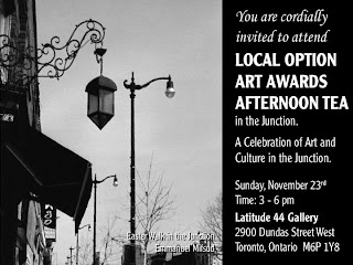 Invitation: Local Option Art Awards Afternoon Tea in the Toronto Junction, by artjunction.blogspot.com