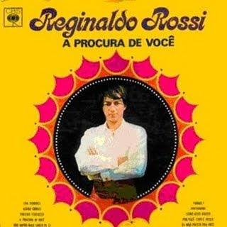 Reginaldo Rossi - A Procura de Voc�