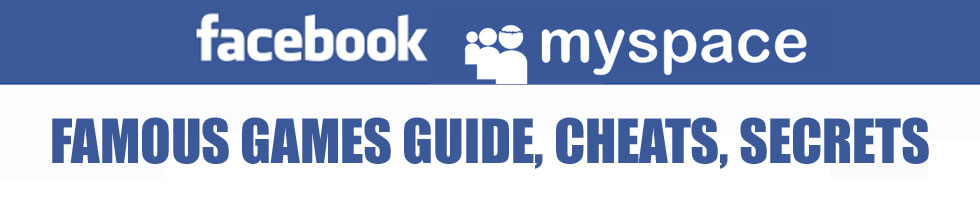FB and Myspace Fame Games Guide, Cheats, Secrets