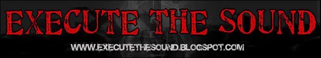 Execute The Sound - Lançamentos/Novidades Musicais, Críticas/Reviews, Álbuns, Concertos
