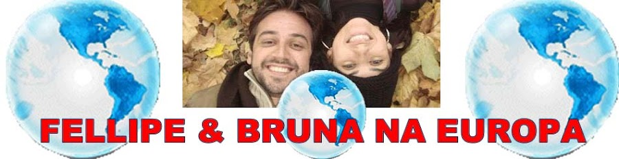 FELLIPE E BRUNA NA EUROPA