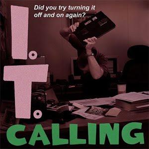 IT calling