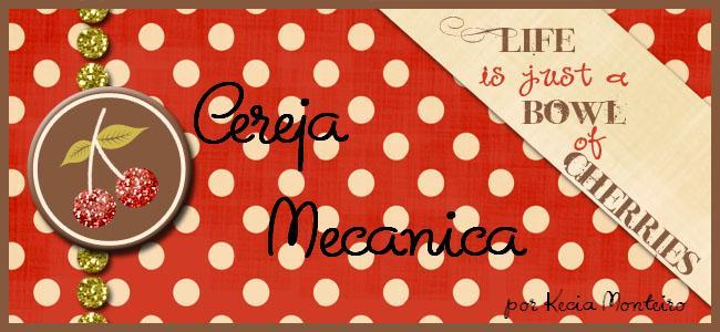 Cereja Mecanica