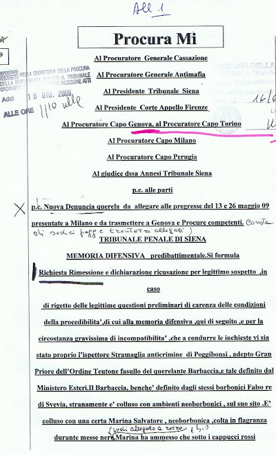 Ud.24.6.09 Siena:non si e' tenuta per la richiesta Remissione in corso del 16 .e 19 giugno 09