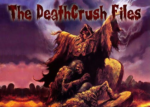 The DeathCrush Files